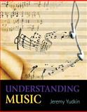 Understanding Music, Yudkin, Jeremy, 0205441017