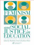 Feminism and Social Justice in Education : International Perspectives, Weiler, Kathleen, 0750701013