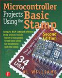 Microcontroller Projects Using the Basic Stamp, Williams, Al, 1578201012