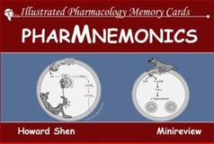 Illustrated Pharmacology Memory Cards : PharMnemonics, Shen, Howard, 1595411011