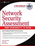 Network Security Assessment : From Vulnerability to Patch, Manzuik, Steve and Pfeil, Ken, 1597491012