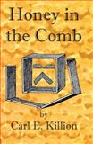 Honey in the Comb, Killion, Carl, 1614761019