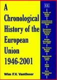 A Chronological History of the European Union, 1946-2001 9781843761013