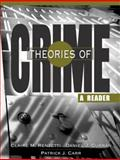 Theories of Crime : A Reader, Renzetti, Claire M. and Curran, Daniel J., 0205361013