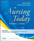 Nursing Today - Revised Reprint : Transitions and Trends, Zerwekh, JoAnn and Garneau, Ashley Zerwekh, 0323241018