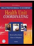 Skills Practice Manual to Accompany Health Unit Coordinating 9780721601014