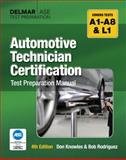 Automotive Technician Certification Test Preparation Manual, Knowles, Don, 1428321012