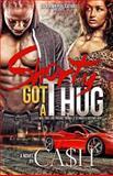 Shorty Got a Thug, Ca$h, 1494421011