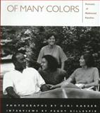 Of Many Colors : Portraits of Multiracial Families, Kaeser, Gigi, 1558491015