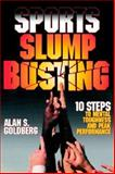 Sports Slump Busting, Goldberg, Alan, 159526101X