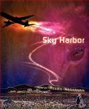 Sky Harbor, Miles Waggener, 1936671018