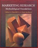 Marketing Research : Methodological Foundations, Churchill, Gilbert A. and Iacobucci, Dawn, 0030331013
