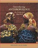 Introducing Anthropology : An Integrated Approach, with PowerWeb, Park, Michael Alan, 007284101X