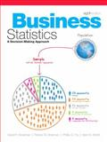 Business Statistics : A Decision Making Approach, Groebner, David F. and Shannon, Patrick W., 0136121012