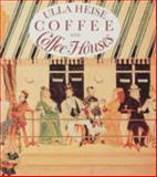 Coffee and Coffee Houses, Ulla Heise, 0887401015