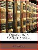 Quaestones Catullianae, Hugo Weber, 1141731010