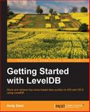 Getting Started with LevelDB, Andy Dent, 1783281014
