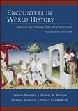 Encounters in World History : Sources and Themes from the Global Past, Sanders, John and Nelson, Samuel, 0072451017
