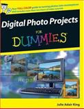 Digital Photo Projects for Dummies, Julie Adair King, 0470121017
