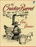 The Cracker Barrel, Eric Sloane, 0486441016