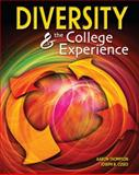 Diversity and the College Experience, Thompson, Aaron and Cuseo, Joe, 0757561012