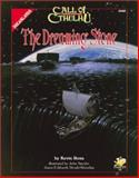 The Dreaming Stone : Against the Crawling Chaos, Ross, Kevin, 1568821018