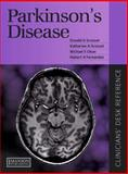 Parkinson's Disease : Clinician's Desk Reference, Grosset, Donald and Fernandez, Hubert, 1840761016