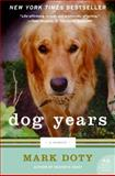 Dog Years, Mark Doty, 0061171018