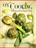 On Cooking : Techniques from Expert Chefs, Labensky, Sarah R. and Hause, Alan M., 0139241019