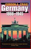 Germany, 1866-1945, Craig, Gordon A., 0192851012