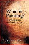 What Is Painting, Julian Bell, 0500281017