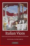 Italian Vices : Nation and Character from the Risorgimento to the Republic, Patriarca, Silvana, 0521761018