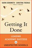 Getting It Done : Leading Academic Success in Unexpected Schools, Chenoweth, Karin and Theokas, Christina, 161250101X