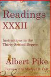 Readings XXXII, Albert Pike, 161342101X