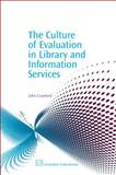 Culture of Evaluation in Library and Information Services, Crawford, John, 1843341018