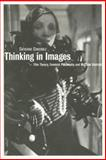 Thinking in Images : Film Theory, Feminist Philosophy and Marlene Dietrich, Constable, Catherine, 1844571017