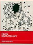 Pablo Picasso. Künstlerbücher : Werke aus der Sammlung Udo und Anette Brandhorst, , 377743101X