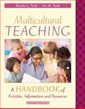 Multicultural Teaching : A Handbook of Activities, Information, and Resources, Tiedt, Pamela L. and Tiedt, Iris M., 0137011016