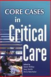 Core Cases in Critical Care, , 0521681014