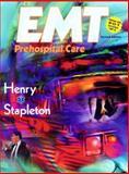 EMT Prehospital Care, Henry, Mark C. and Stapleton, Edward R., 0721661017