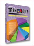 2009 Trendology : U. S. Retail Industries, Trendology Research, 0982271018