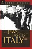 The Jews in Fascist Italy, Renzo De Felice, 1929631014