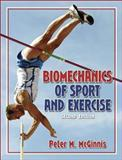 Biomechanics of Sport and Exercise, McGinnis, Peter M., 0736051015