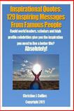 Inspirational Quotes: 129 Inspiring Messages from Famouse People, Christine Collins, 1468041010