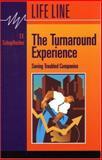 The Turnaround Experience, T. F. Schopflocher, 1550591010