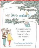 We Love Nature!, Stacy Tornio and Ken Keffer, 161180101X