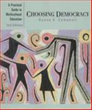 Choosing Democracy : A Practial Guide to Multicultutral Education, Campbell, Duane E., 0130961027