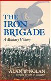The Iron Brigade 9780253341020