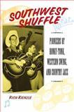 Southwest Shuffle, Rich Kienzle, 0415941024