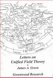 Letters on Unified Field Theory, Green, James A., 1890121029